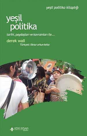 Yeşil Politika | Derek Wall