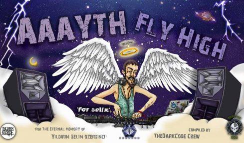 Selix'in anısına: VA Aaayth Fly High
