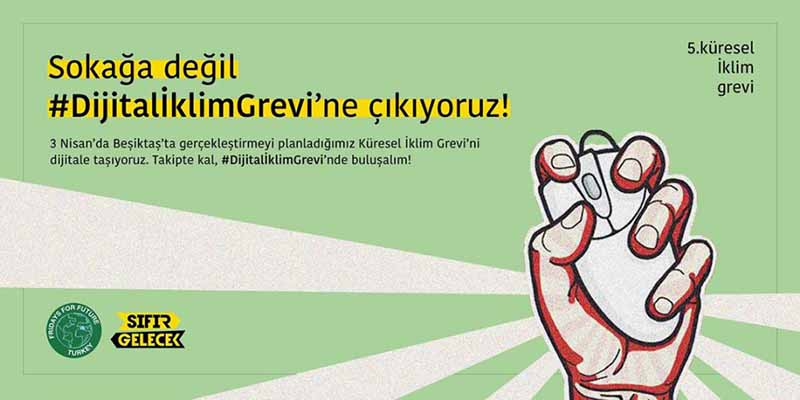 Türkiye'nin ilk dijital iklim grevi 3 Nisan'da